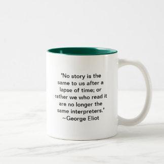 No Story is the Same to Us Two-Tone Coffee Mug