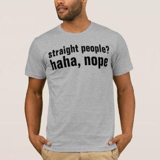 no straight people T-Shirt