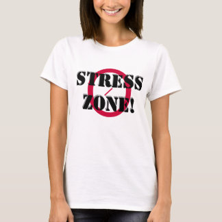 NO STRESS ZONE T-shirt, w/ Scripture T-Shirt