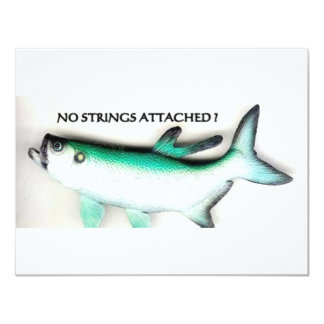NO STRINGS ATTACHED 11 CM X 14 CM INVITATION CARD