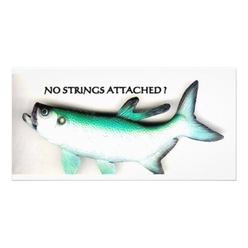 NO STRINGS ATTACHED PICTURE CARD