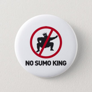 No Sumo King 6 Cm Round Badge