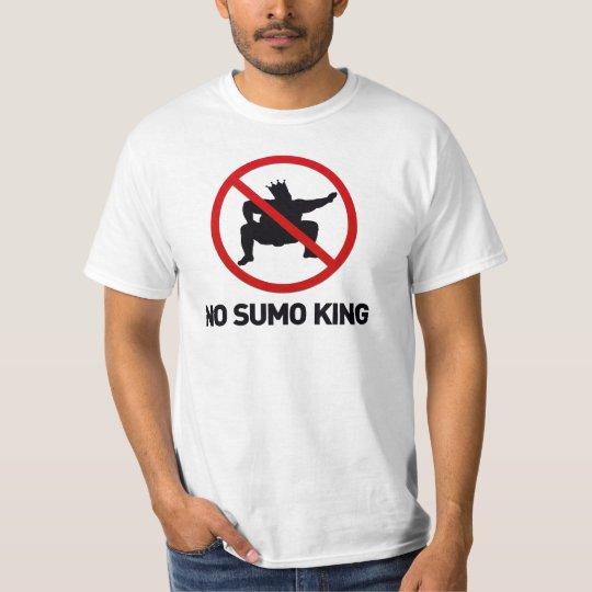 No Sumo King T-Shirt