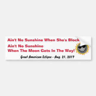 No Sunshine Eclipse Bumper Sticker