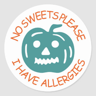 No Sweets Please, I Have Allergies Classic Round Sticker