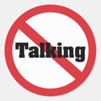 No Talking Classic Round Sticker