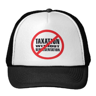 No Taxation without Representation Hat