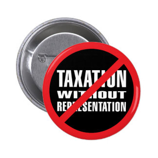 No Taxation without Representation Pin