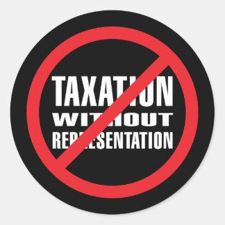 No Taxation without Representation Round Sticker