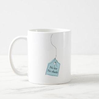 No tea No shade Tea or Coffee mug