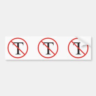 No Tea Party Bumper Sticker