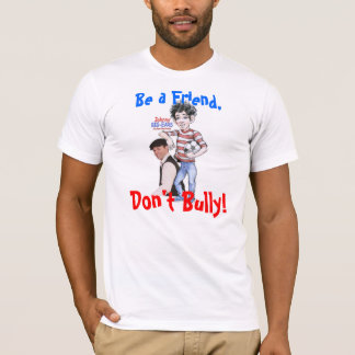 No Teasing and Bullying T-Shirt