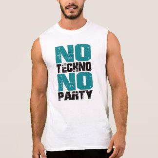 NO Techno NO party Sleeveless T-shirts