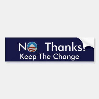 No Thanks! bumper sticker