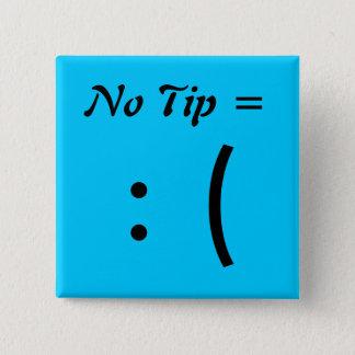 No Tip =, : ( 15 Cm Square Badge