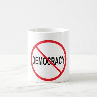 No to Democracy Coffee Mug
