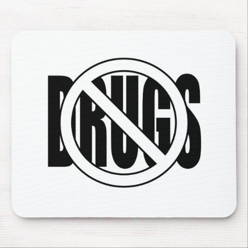 No to Drugs Mousepad