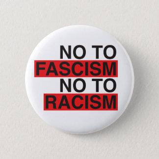 No to Fascism No to Racism 6 Cm Round Badge
