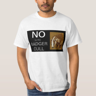 No to the Badger Cull T shirt