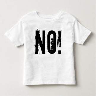 NO! Toddler Fine Jersey T-Shirt