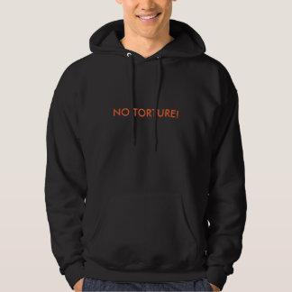 NO TORTURE! HOODIE