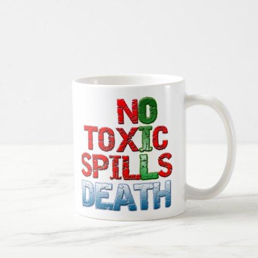 No Toxic Spills Coffee Mug