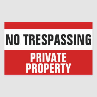 No trespassing private property stickers