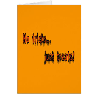 No Tricks Just Treats Vertical Greeting Card