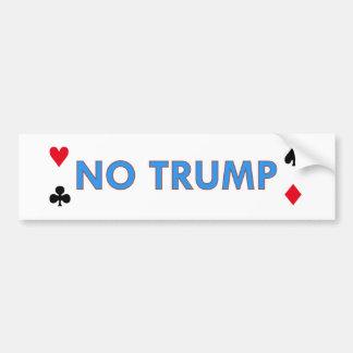No Trump! Bumper Sticker