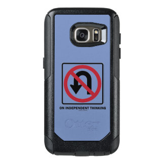 No U-Turn On Independent Thinking Advice Sign OtterBox Samsung Galaxy S7 Case