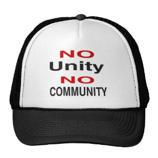 No unity no community hat