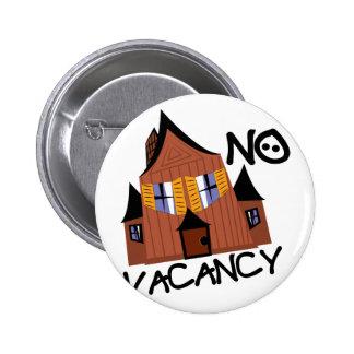 No Vacancy 6 Cm Round Badge