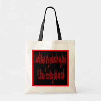 no voices in my head funny tote budget tote bag