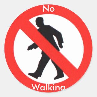 No Walking. Round Sticker