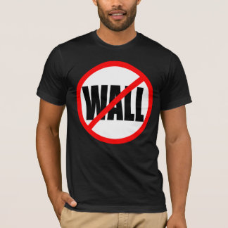 """""""NO WALL"""" T-Shirt"""
