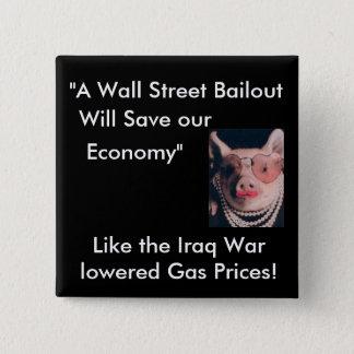 No Wallstreet Bailout 15 Cm Square Badge