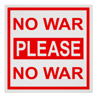 NO WAR PLEASE - Poster