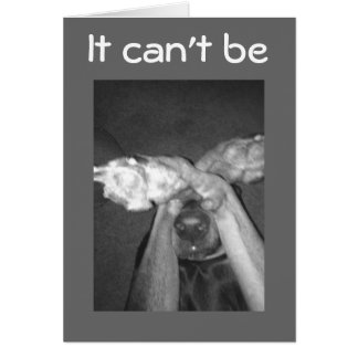 NO WAY-IMPOSSIBLE-***30th*** SAYS AMAZED DOG Card