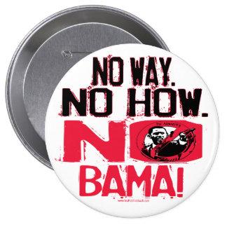 No Way No Obama in 2008 Pinback Button