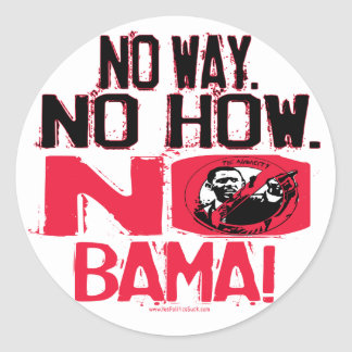 No Way. No Obama in 2008 Round Stickers
