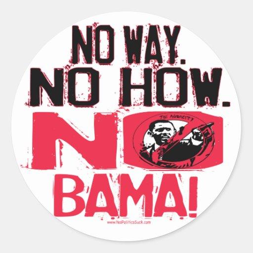 No Way. No Obama in 2008 Round Stickers