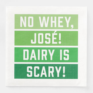 No Whey Jose Diary is Scary Napkins Paper Serviettes