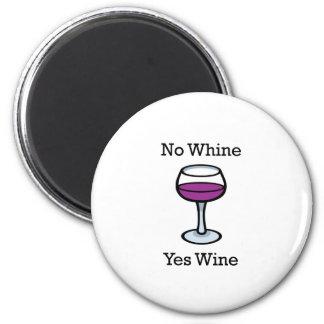 No Whine Yes Wine Funny Design Fridge Magnet