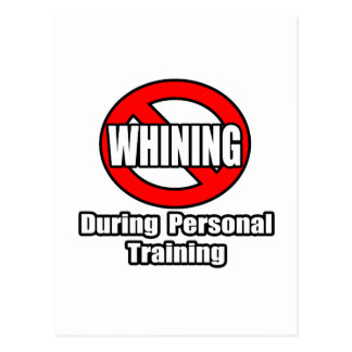 No Whining During Personal Training Postcards