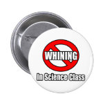 No Whining In Science Class