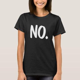 NO. Women's Empowerment T-Shirt