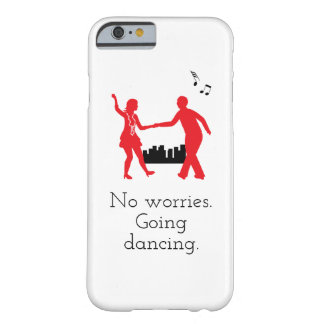 No Worries, Going Dancing Phone case