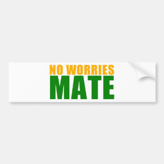 no worries mate bumper sticker