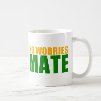 no worries mate mug