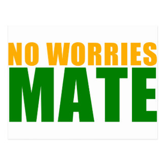 no worries mate post card
